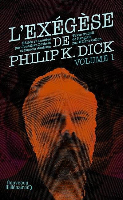 image couverture l'exégèse de philip k. dick j'ai lu