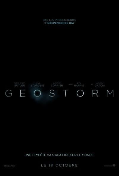 [News – Cinéma] Bande-annonce de «Geostorm» de Dean Devlin, sortie le 18 Octobre.