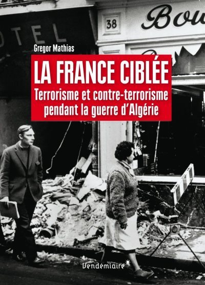 [Critique] La France ciblée – Gregor Mathias