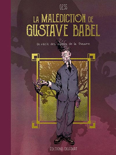 image couverture la malédiction de gustave babel éditions delcourt