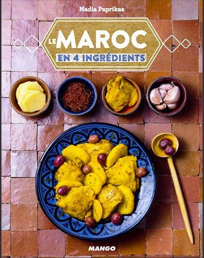 image couverture le maroc en 4 ingrédients nadia paprikas éditions mango