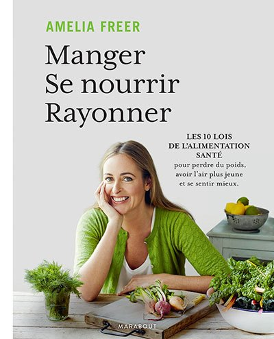 image couverture manger se nourrir rayonner amelia freer éditions marabout