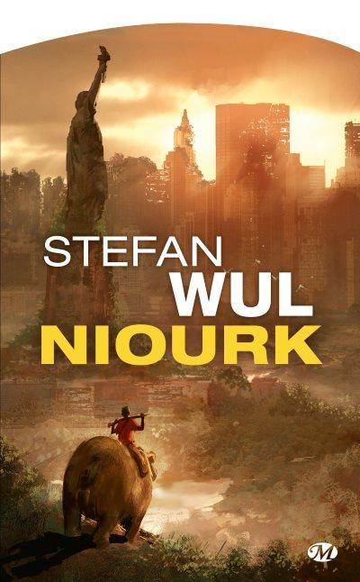 [Critique] Niourk – Stefan Wul