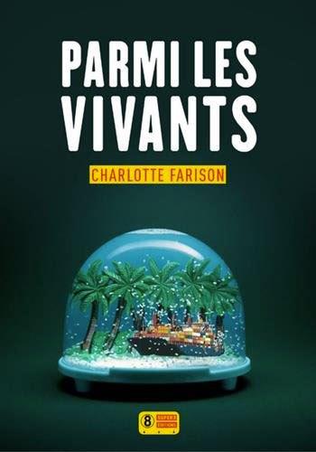 [Critique] Parmi les vivants — Charlotte Farison