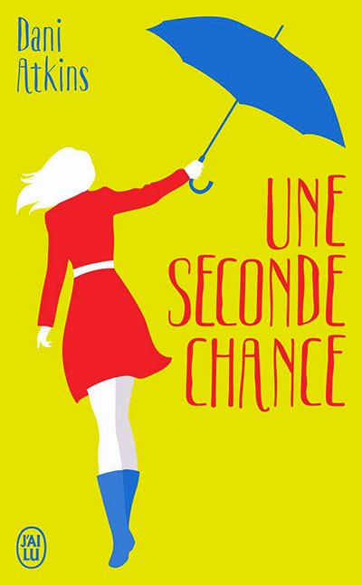 image couverture une seconde chance dani atkins éditions j'ai lu