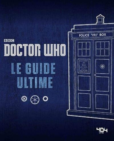 [Critique] Doctor Who : Le Guide Ultime — Justin Richards & Derek Handley