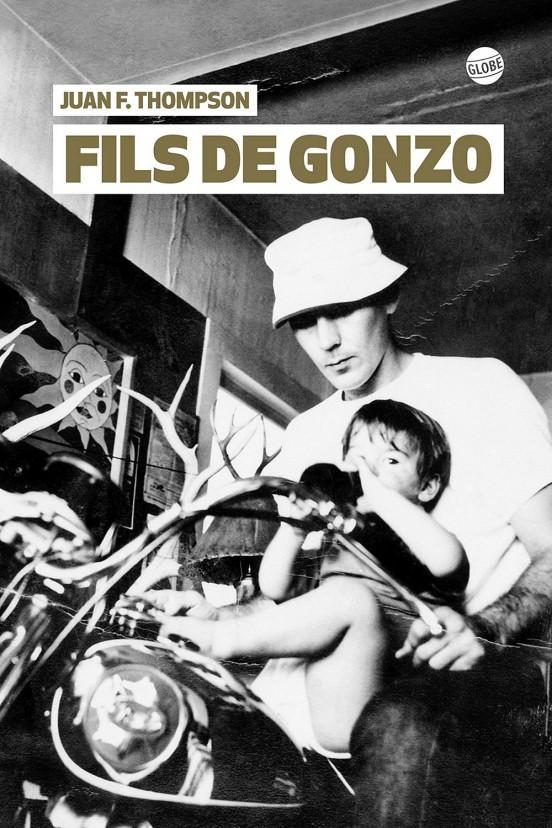 image couverture hq fils de gonzo juan f. thompson éditions globe