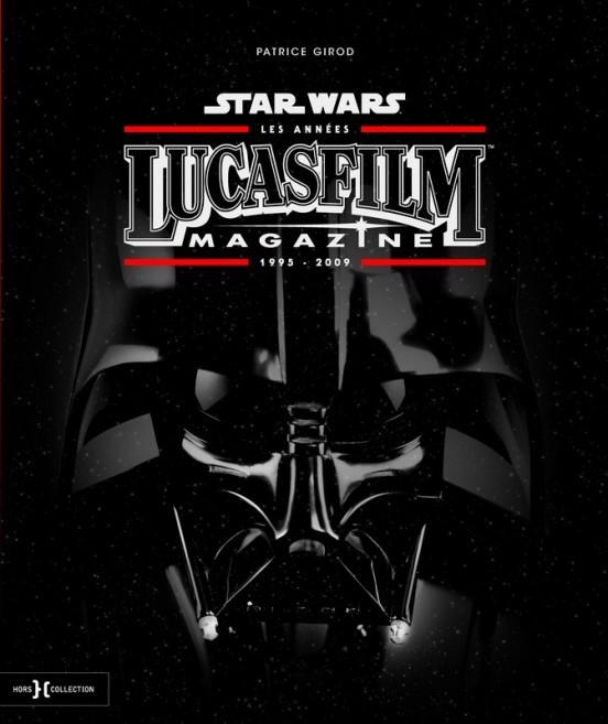 image livre star wars les années lucasfilms magazine