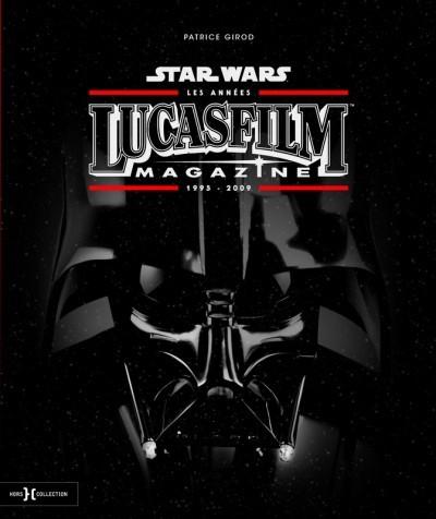 [Critique] Star Wars : les années LucasFilms Magazine – Patrice Girod