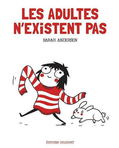 image couverture les adultes n'existent pas sarah andersen éditions delcourt