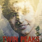 image affiche poster twin peaks saison 3 laura palmer showtime