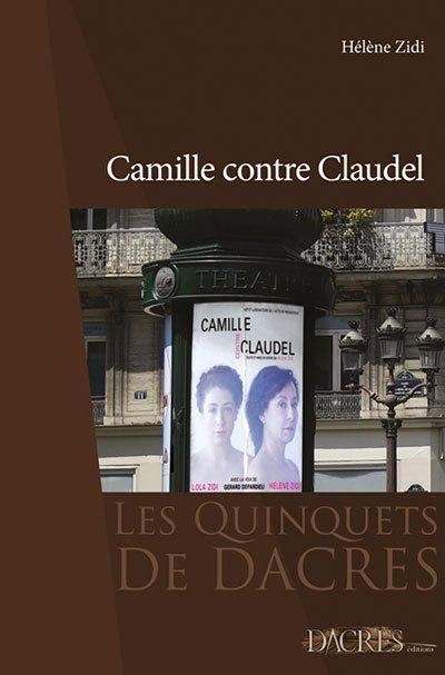 image couverture camille contre claudel hélène zidi éditions dacres