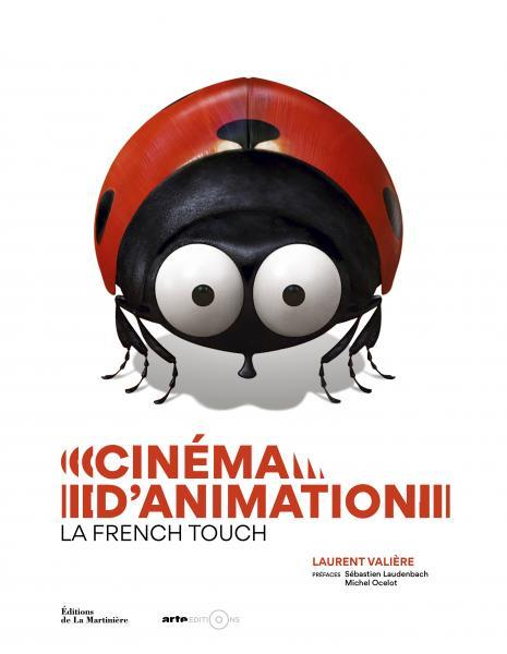 image couverture cinéma d'animation la french touch laurent valière éditions de la martinière