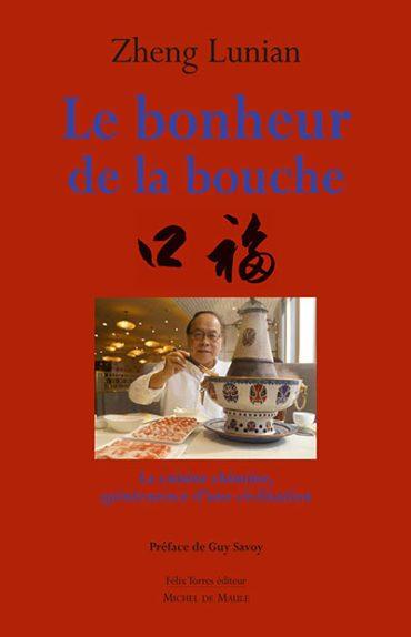 image couverture le bonheur de la bouche zheng lunian éditions michel de maule felix torres