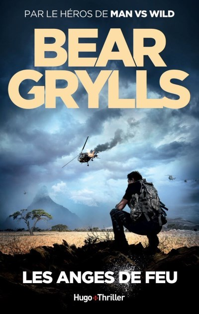 image bear grylls anges de feu