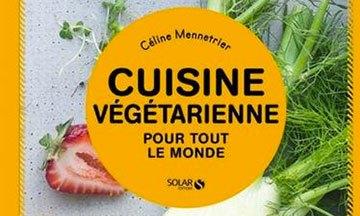 image gros plan couverture cuisine végétarienne pour tout le monde éditions solar