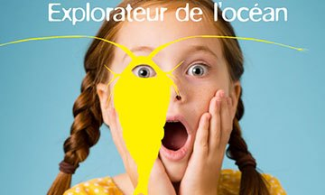 image gros plan affiche exposition cyclops explorateur d'océan aquarium tropical paris