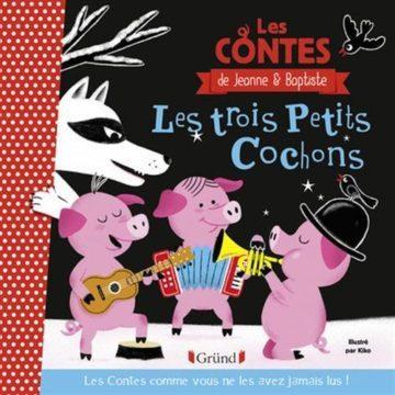 image full couverture les trois petits cochons les contes de jeanne et baptiste gründ