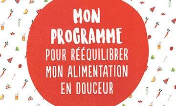 image gros plan couverture mon programme pour rééquilibrer mon alimentation en douceur elizabeth smeysters dominique gassin éditions mango