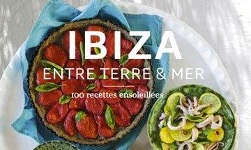 [Critique] Ibiza : Entre Terre & Mer — Françoise Pialoux