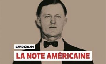 image gros plan couverture la note américaine david grann éditions globe