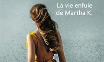 image gros plan couverture la vie enfuie de martha k. angélique barbérat éditions j'ai lu