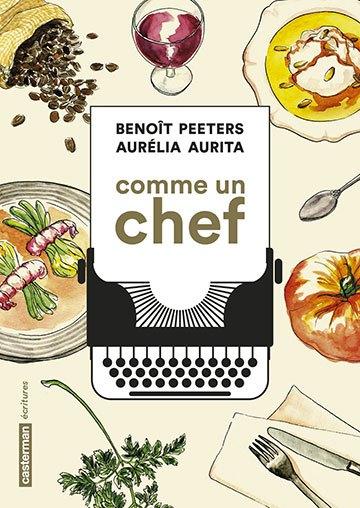 image couverture comme un chef benoît peeters aurélia aurita casterman éditions
