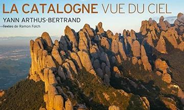 [Critique] La Catalogne vue du ciel — Yann Arthus-Bertrand & R. Folch