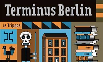 image gros plan couverture terminus berlin edgar hilsenrath éditions le tripode