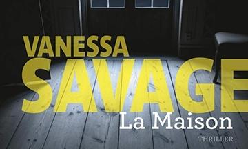 image gros plan couverture la maison vanessa savage thriller éditions de la martinière