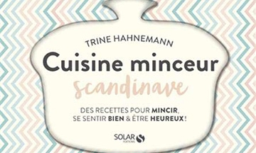 image gros plan couverture cuisine minceur scandinave de trine hahnemann éditions solar