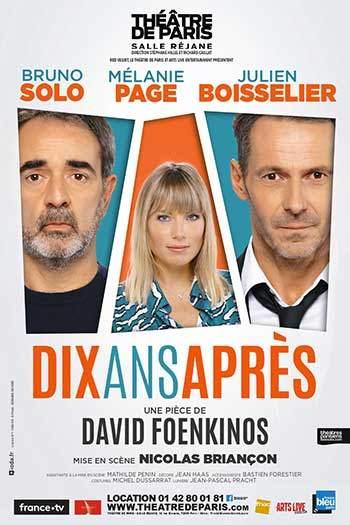 affiche dix ans après de david foenkinos au théâtre de paris