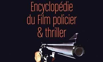 gros plan couverture encyclopédie du film policier et thriller volume 2 de patrick brion éditions télémaque